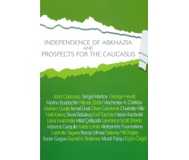 Independence of Abkhazia and Prospects For The Caucasus